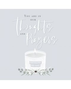 You are in our thoughts and prayers
