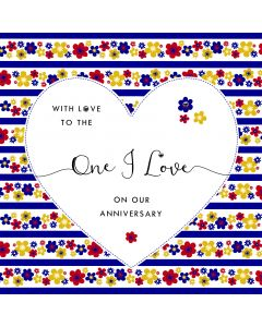 With love to the One I Love on our Anniversary Card