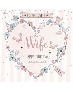 To my lovely Wife, Happy Birthday