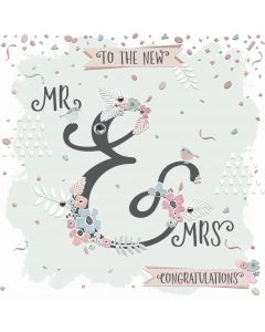 To the new Mr & Mrs, Congratulations