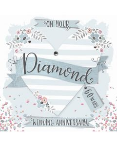 On your Diamond Anniversary, 60 Years