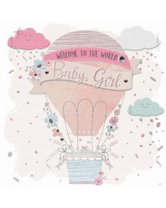 Welcome to the World Baby Girl Card