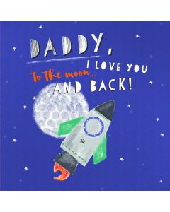 Daddy, I love you to the Moon and Back