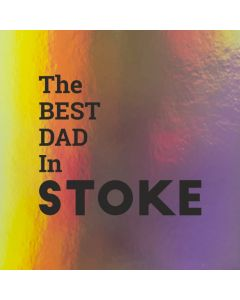To the Best Dad in (TOWN NAME)