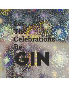 Let The Celebrations Be-GIN - Holographic Celebration Card