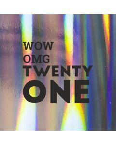 WOW OMG TWENTY ONE - Holographic 21st Birthday Card