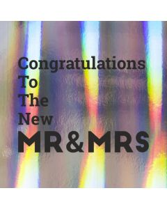 Congratulations To The New MR & MRS - Holographic Wedding Card