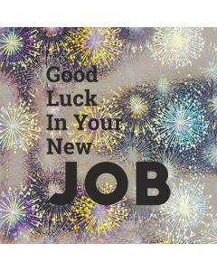 Good Luck In Your New JOB - Holographic New Job Card