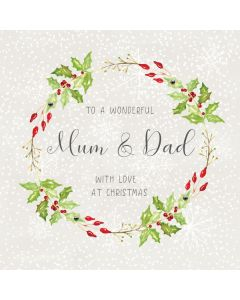To a wonderful Mum & Dad, with love at Christmas