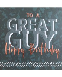 To a great guy, Happy Birthday - A Birthday Card for Men