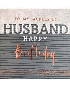 To my wonderful Husband, Happy Birthday - Mens Greeting Card