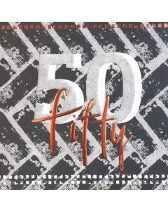 Fifty - 50th Birthday Card