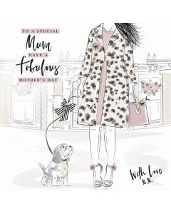 To a Special Mum, Have a Fabulous Mother's Day