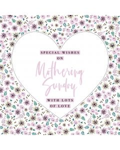 On Mothering Sunday, sending Special Wishes