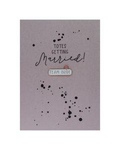 Totes getting married TEAM BRIDE - Enamel Pin Card