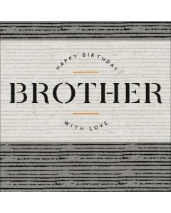 Happy Birthday Brother, with Love