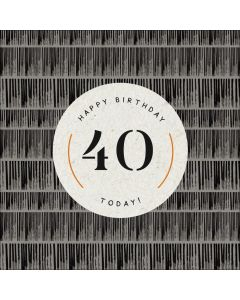 Happy Birthday, 40 Today!
