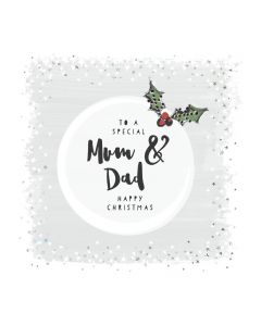 To a special Mum & Dad Happy Christmas