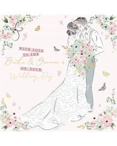 With Love to the Bride and Groom on your Wedding Day Card